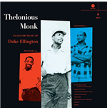 Vinile Thelonious Monk - Plays The Music Of Duke Ellington