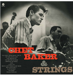 Vinile Chat Baker - Chet Baker & Strings
