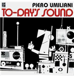 Vinile Piero Umiliani - To-Day's Sound (1973) (2 Lp)