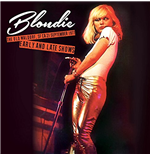Vinile Blondie - Old Waldorf, Sf Ca, 21st September 1977 - Early And Late Sho (2 Lp)