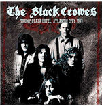 Vinile Black Crowes (The) - Trump Plaza Hotel, Atlantic City 1990 (2 Lp)