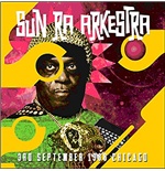 Vinile Sun Ra Arkestra - 3rd September 1988 Chicago (2 Lp)