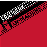 Vinile Kraftwerk - The Man Machine (Remastered)
