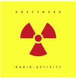 Vinile Kraftwerk - Radio-activity (Remastered)
