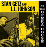 Vinile Stan Getz/Jj Johnson - At The Opera House