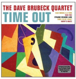 Vinile Dave Brubeck Quartet - Time Out (180 Gr.)