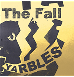 Vinile Fall (The) - Yarbles