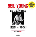 Vinile Neil Young & Crazy Horse - Born To Rock: Live During Usa Tour -Nove (2 Lp)