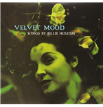Vinile Billie Holiday - Velvet Mood