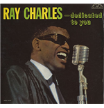 Vinile Ray Charles - Dedicated To You