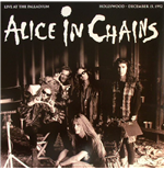 Vinile Alice In Chains - Live At The Palladium  Hollywood