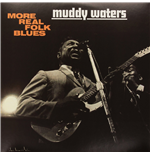 Vinile Muddy Waters - More Real Folk Blues