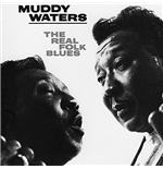 Vinile Muddy Waters - The Real Folk Blues