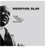 Vinile Memphis Slim - The Real Folk Blues