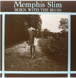 Vinile Memphis Slim - Born With The Blues