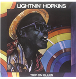 Vinile Lightnin' Hopkins - Trip On Blues (Limited Edition)