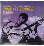 Vinile John Lee Hooker - Driftin' To The Blues