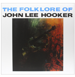 Vinile John Lee Hooker - The Folk Lore Of John Lee Hooker