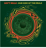 Vinile Gov't Mule - Dub Side Of The Mule (2 Lp)