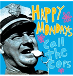 Vinile Happy Mondays - Call The Cops: Live In New York 1990