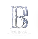 Vinile Band (The) - Palladium Circles (2 Lp)