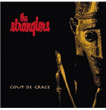 Vinile Stranglers (The) - Coup De Grace