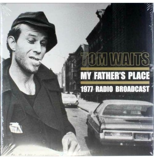 Vinile Tom Waits - My Father's Place (2 Lp)