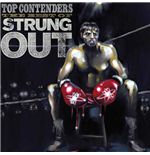 Vinile Strung Out - Top Contenders: The Best Of Strungout (2 Lp)