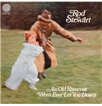 Vinile Rod Stewart - An Old Raincoat Won't Ever Let You Down
