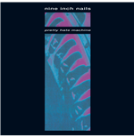Vinile Nine Inch Nails - Pretty Hate Machine