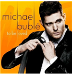 Vinile Michael Buble - To Be Loved