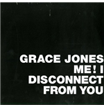 "Vinile Grace Jones - Me  I Disconnected From You Rsd (12"")"