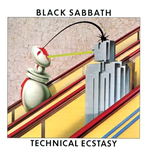 Vinile Black Sabbath - Technical Ecstasy