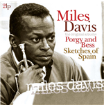 Vinile Miles Davis - Porgy And Bess/Sketchesof Spain (2 Lp)