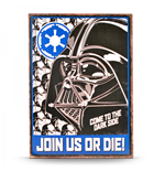 Star Wars - Join Us Or Die! (Targa Metallica)