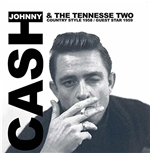 Vinile Johnny Cash & The Tennessee Two - Country Style 1958/guest Star 1959