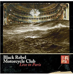 Vinile Black Rebel Motorcycle Club - Live In Paris (3 Lp+Dvd)