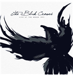 Vinile Black Crowes (The) - Live At The Greek - La 1991 (2 Lp)