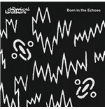 Vinile Chemical Brothers - Born In The Echoes (2 Lp)