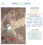 Vinile Dave Brubeck Quartet - Time Further Out