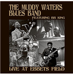 Vinile Muddy Waters Blues Band / Bb King - Live At Ebbets Field