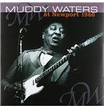 Vinile Muddy Waters - Live At Newport 1960