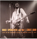 Vinile Bruce Springsteen & E Street Band - Live At My Father's Place In Roslyn  Ny July 31  1973 Wlir Fm