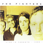 Vinile Foo Fighters - Live In Toronto   April 3  1996