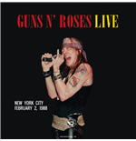 Vinile Guns N' Roses - Live In New York City  February 2 1988