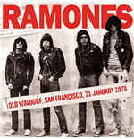 Vinile Ramones - Old Waldorf, San Francisco 31st January 1978