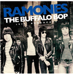 Vinile Ramones - The Buffalo Bop - The 1979 Broadcast