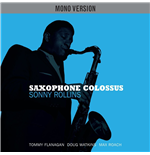 Vinile Sonny Rollins - Saxophone Colossus  Mono/stereo