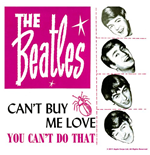 Beatles (The) - Can't Buy Me Love/You Can't Do That (Sottobicchiere)