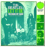 Beatles (The) - Let It Be / You Know My Name (Magnete)